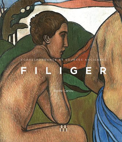 Filiger - Correspondance et sources anciennes