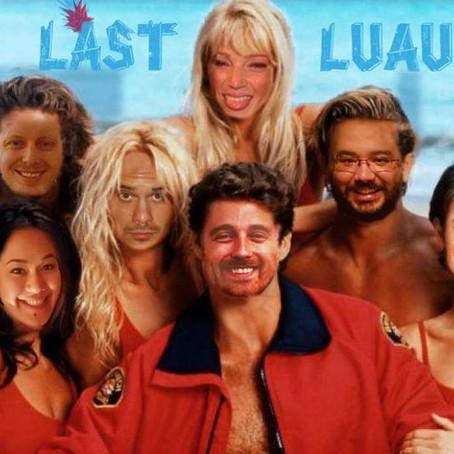 LAST Luau