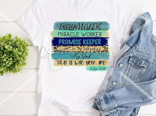 Way Maker, Miracle Worker, Promise Keeper, My God Unisex T shirt