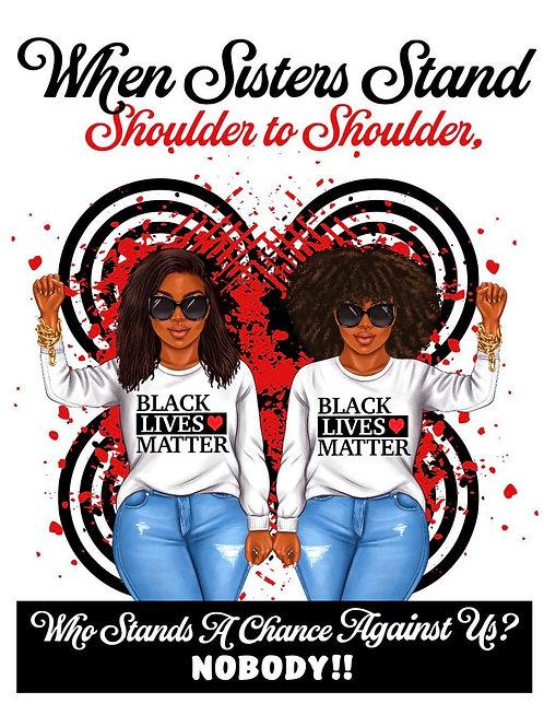 Sisters Shoulder To Shoulder