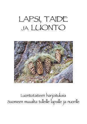Lapsi, Taide ja Luonto (ebook versio).jp