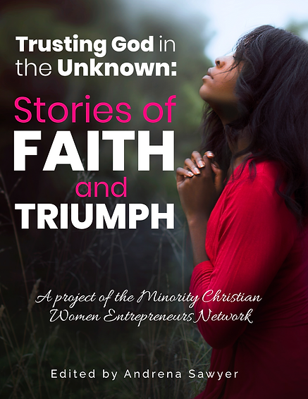 Trusting God in the Unknown: Stories of Faith and Triumph