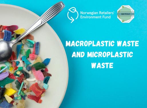 Macroplastic Waste and Microplastic Waste