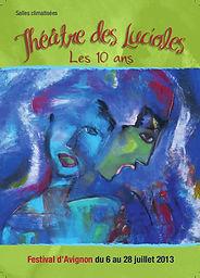 Programme 2013 Théâtre des Lucioles Avignon