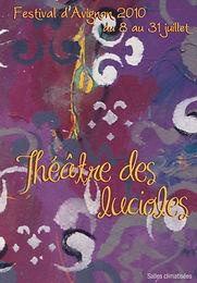Programme 2010 Théâtre des Lucioles Avignon