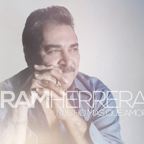 RAM HERRERA - MUCHO MAS QUE AMOR