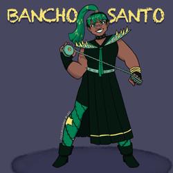 Bancho Santo