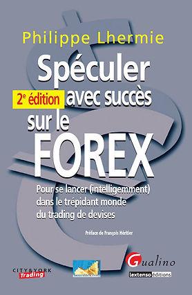 Livre Spéculer avec succès sur le Forex