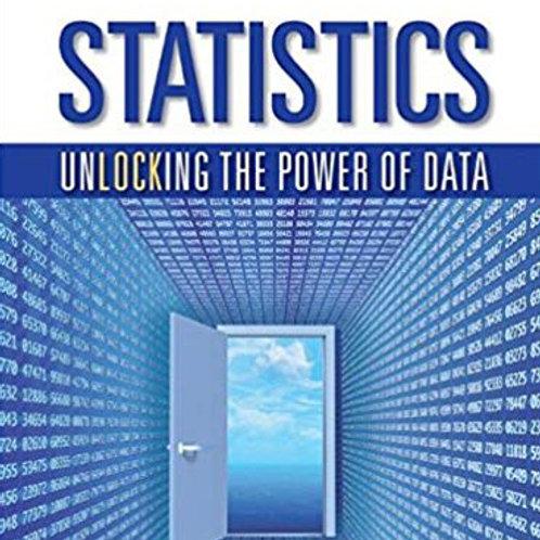 Statistics: Unlocking the Power of Data (1st Edition)