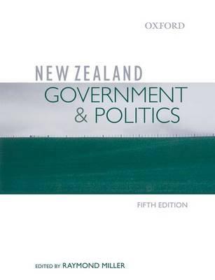 New Zealand Government & Politics (5th edition)