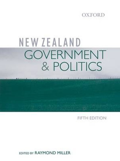 New Zealand Government & Politics (5th edition)