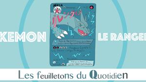 8 - Les feuilletons du quotidien : Les cartes Pokemon...
