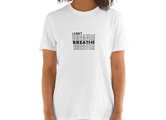 I Can't Breathe Short-Sleeve Light Unisex T-Shirt