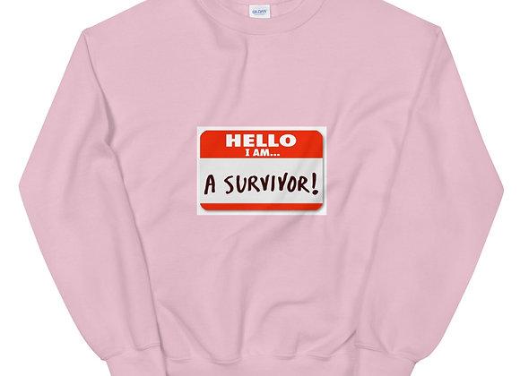 I am a Survivor Unisex Sweatshirt