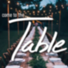 CometotheTable-Square.jpg