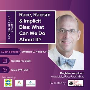 Race Racism & Implicit Bias (10.2021).png