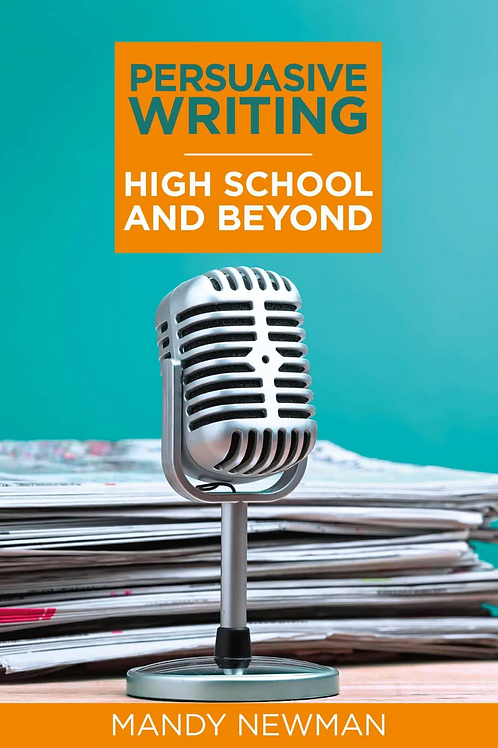 Persuasive Writing: High School and Beyond