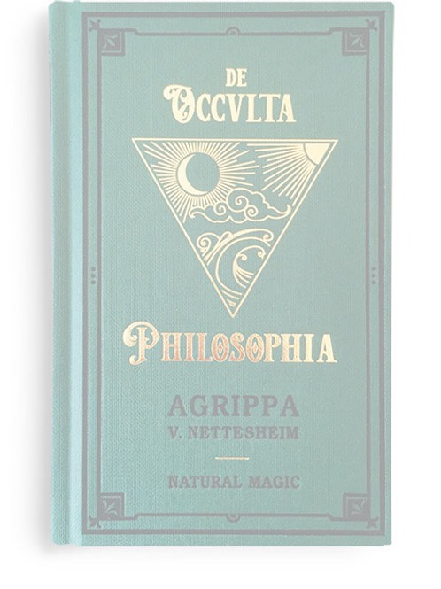 Agrippa - De Occvlta Philosophia. Vol. I - Natural Magic