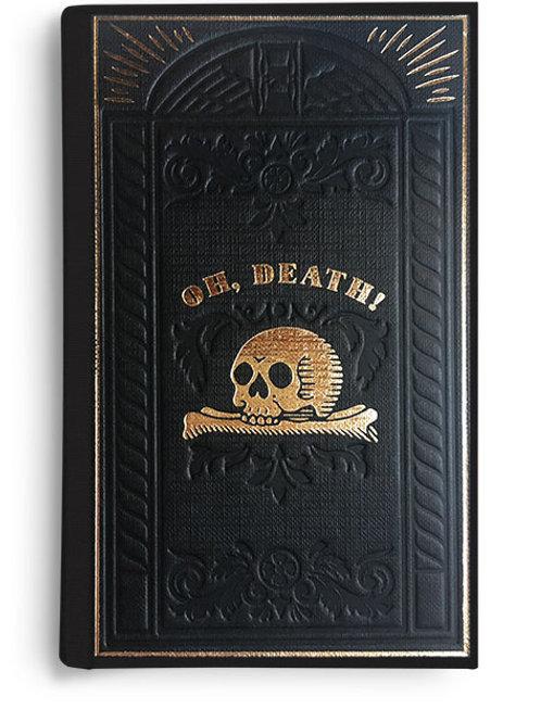 Oh, Death! Anthology