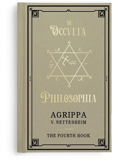 Agrippa - De Occvlta Philosophia. Vol. IV - The Fourth Book