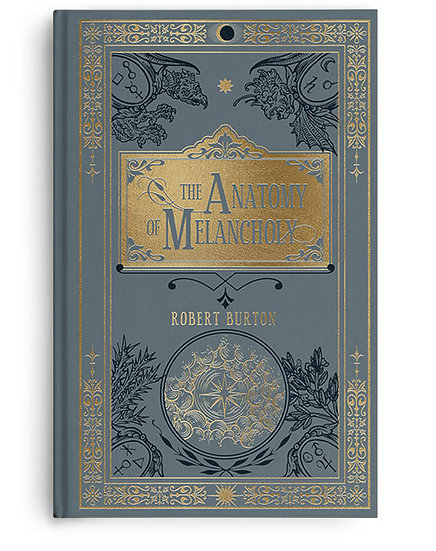Robert Burton – Anatomy of Melancholy