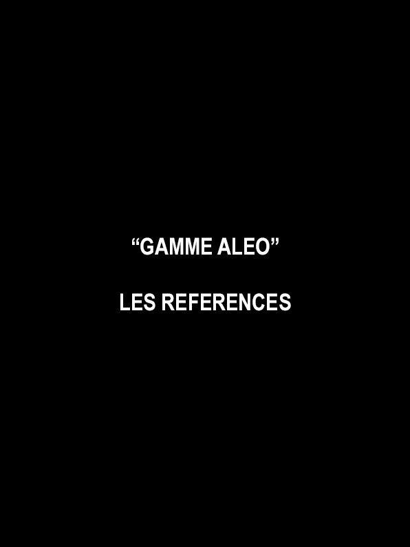 REFERENCES GAMME ALEO