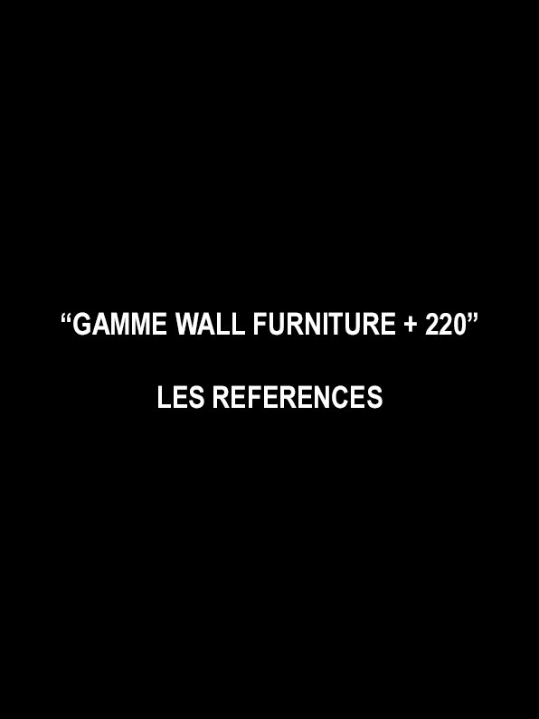 REFERENCIAS GAMA WALL FURNITURE + 220
