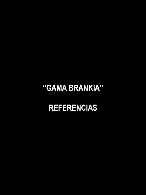 GAMA BRANKIA