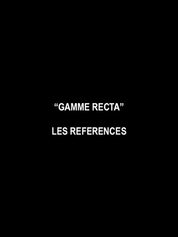 REFERENCES GAMME RECTA