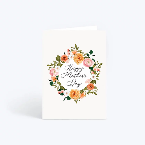 Happy Mother's Day - Floral Wreath Card