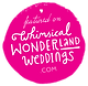 featured on whimsical wonderland weddings