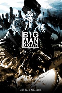 Big Man Down #1