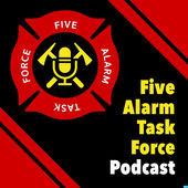 Listen to John on 5-Alarm Task Force