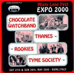 2000 - Misty Lane Fest-Expo 2000 - Chocolate Watchband, Thanes, Rookies, Tyme Society. Special editi