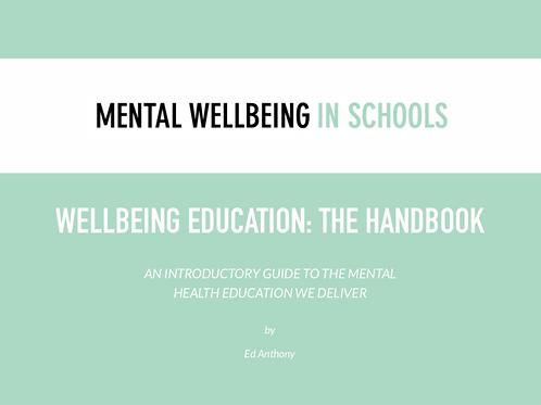 Wellbeing Education: The Handbook