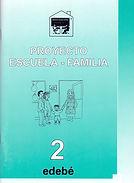 PROYECTO ESCUELA FAMILIA 2 72p 8h.jpg