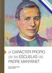 CARACTER PROPIO DE LAS ESCUELAS MANYANET