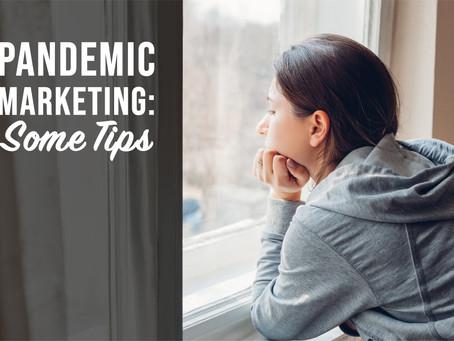 Pandemic Marketing Tips