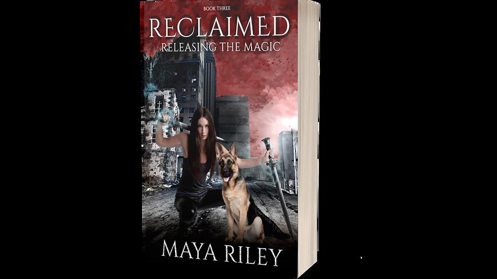 Reclaimed (Releasing the Magic book 3)