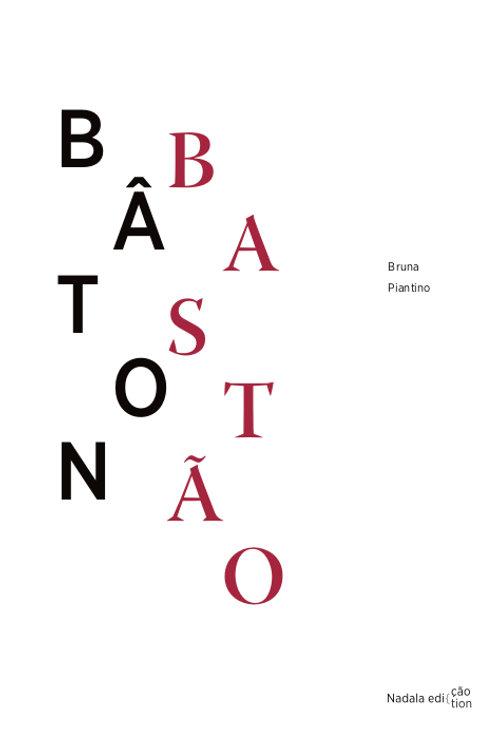 Bâton l Bastão