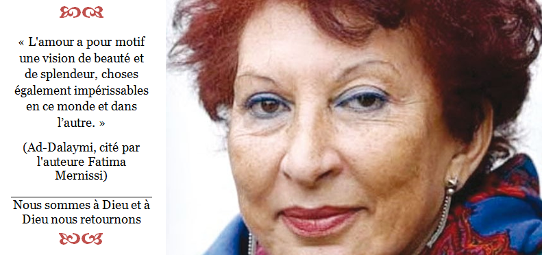 Fatima Mernissi... une grande perte!