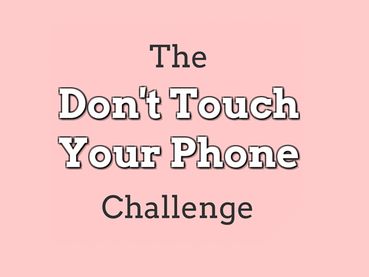 Don't Touch Your Phone