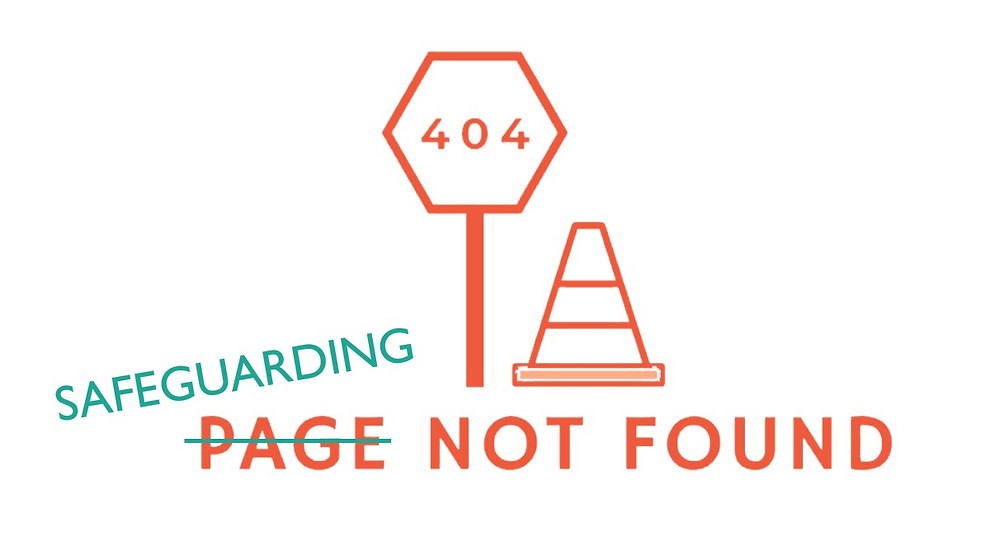 Road signs saying: 404 Safeguarding not found