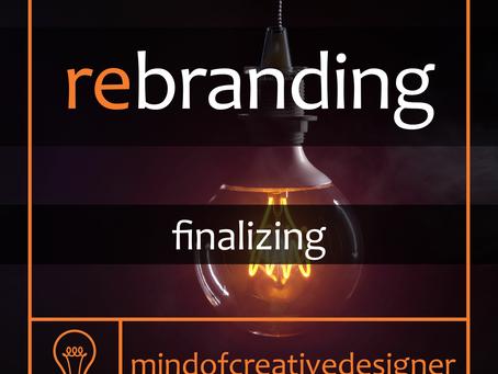 Rebranding (part 3) - Finalizing