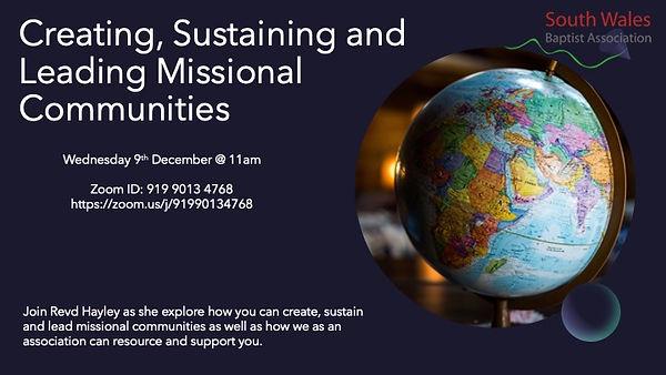 Creating Sustaining & Leading Missional