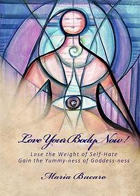 Maria Bucaro Love Your Body Now