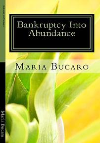 Maria Bucaro Bankruptcy Into Abundance