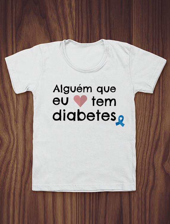 Camiseta Diabetes Eu amo alguém que tem diabetes