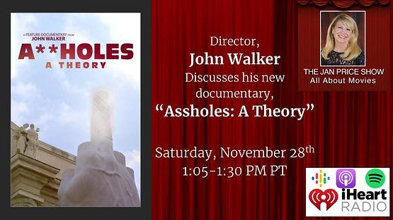 John Walker_Assholes A Theory_11.26.20.j