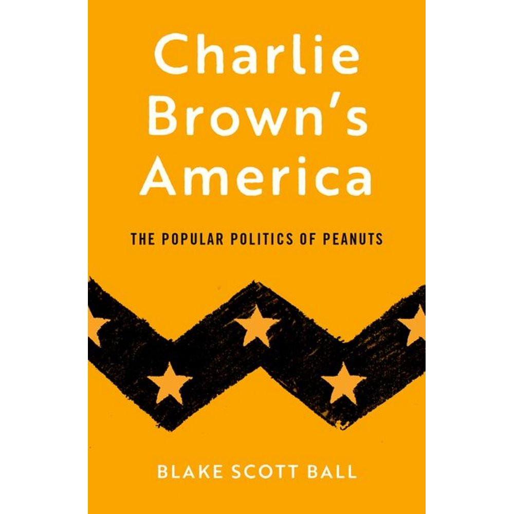 Next week: Charlie Brown's America by Blake Scott Ball